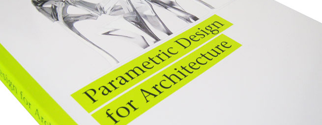 Parametric Design for Architecture book