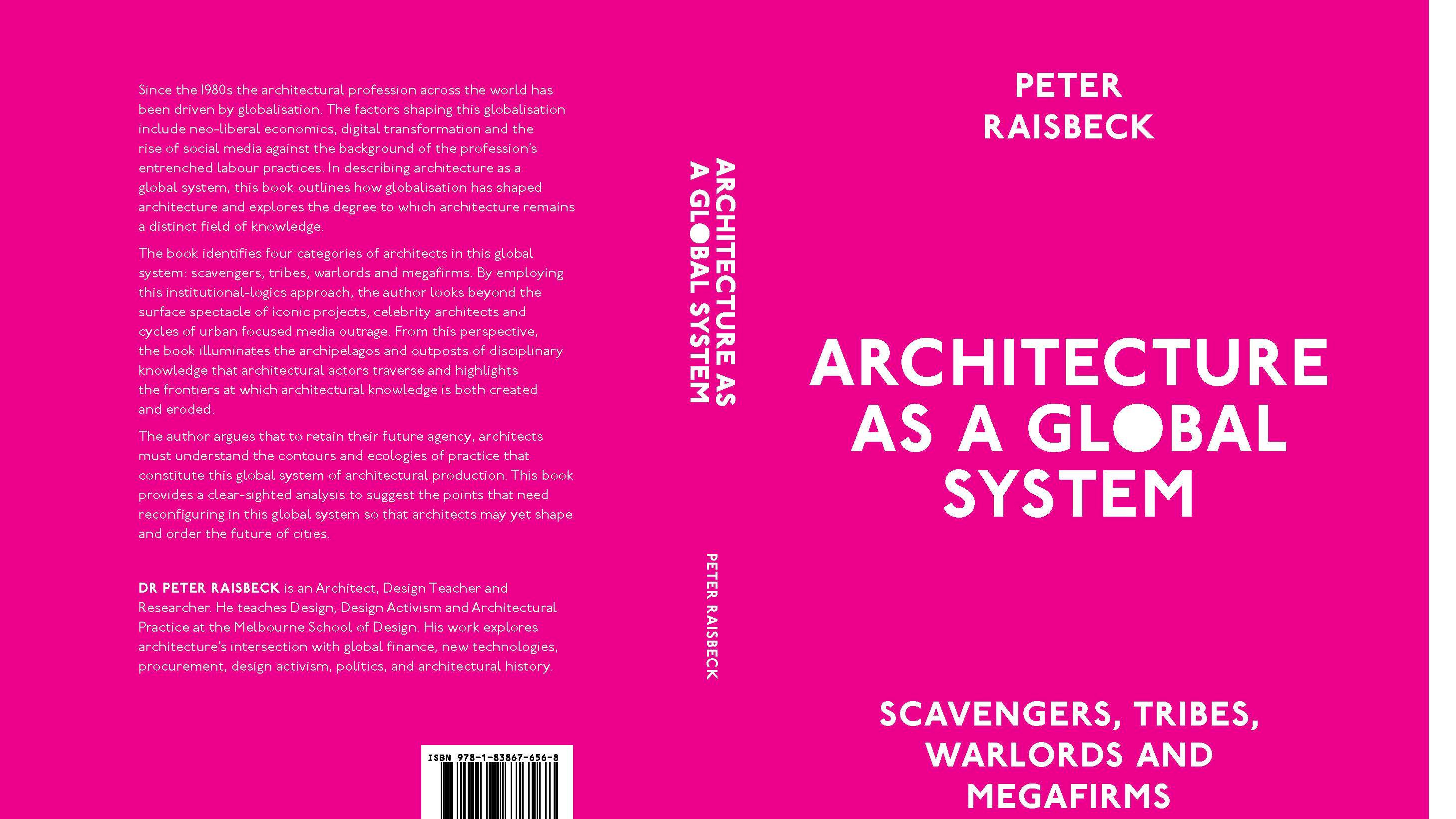 Architecture As a Global System: Scavengers, Tribes, Warlords and ...